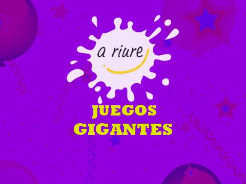 JUEGOS GIGANTES